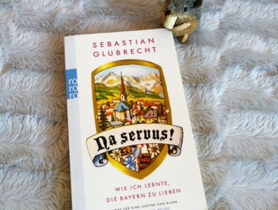 Sebastian Glubrecht - Na servus!