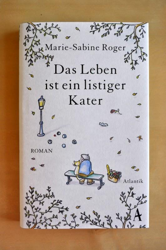 Marie-Sabine Roger - Das Leben ist ein listiger Kater