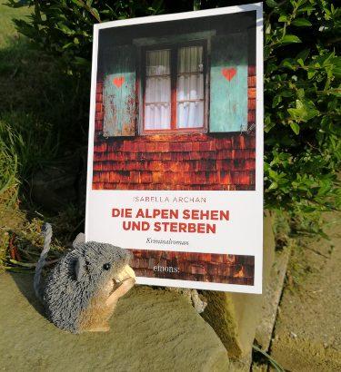 Isabella Archan - Die Alpen sehen und sterben