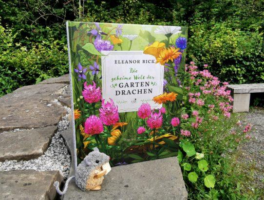 Eleanor Bick - Die geheime Welt der Gartendrachen